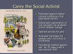 carey the social activist