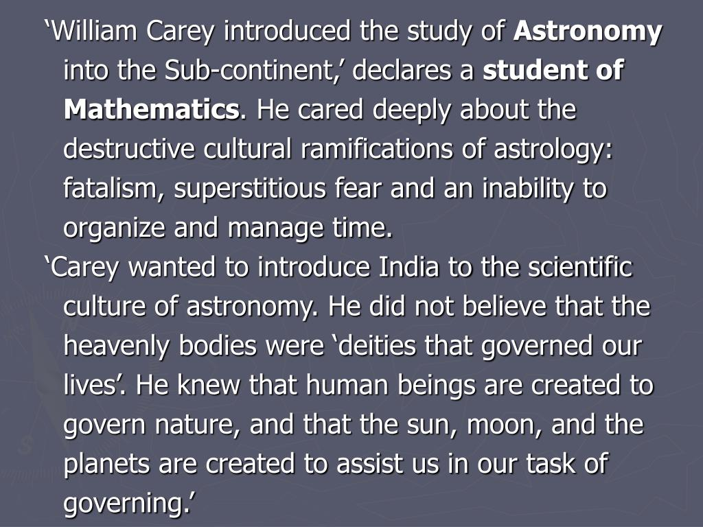 'William Carey introduced the study of