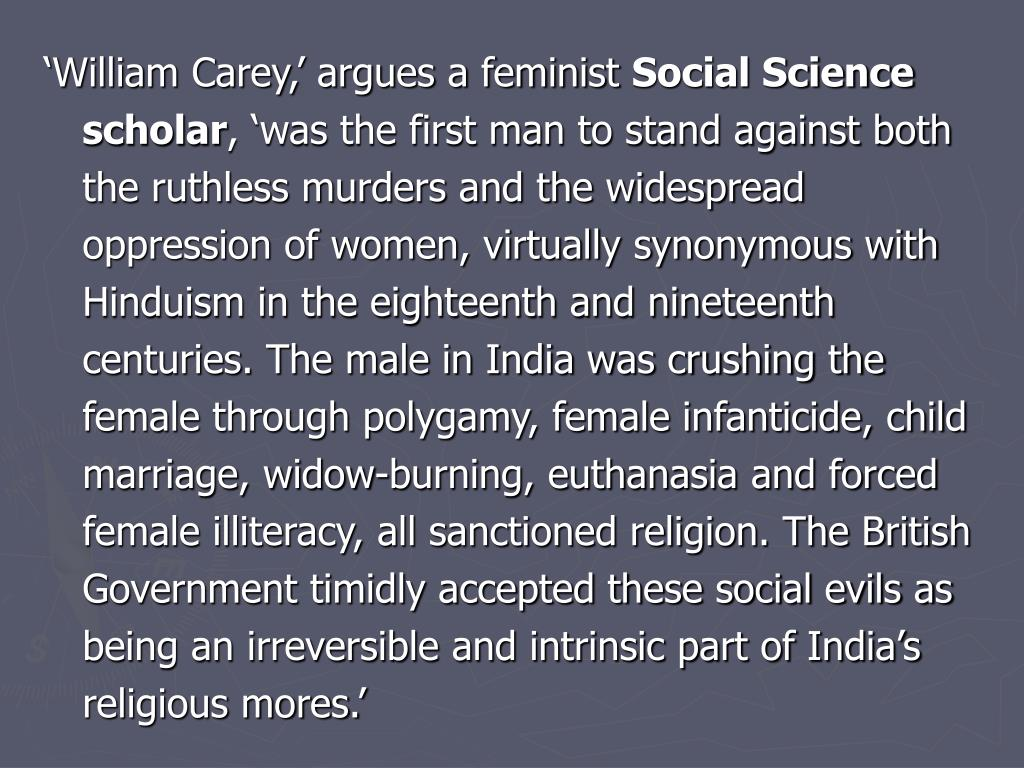 'William Carey,' argues a feminist