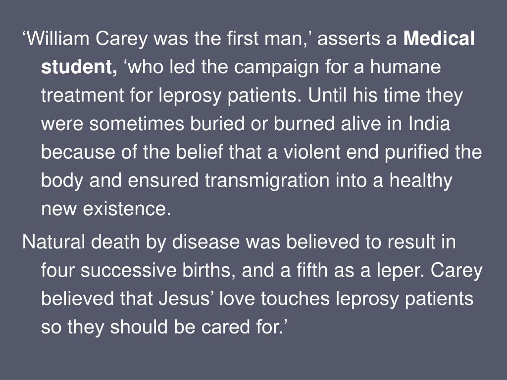 'William Carey was the first man,' asserts a