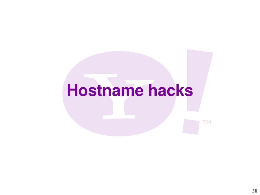 Hostname hacks