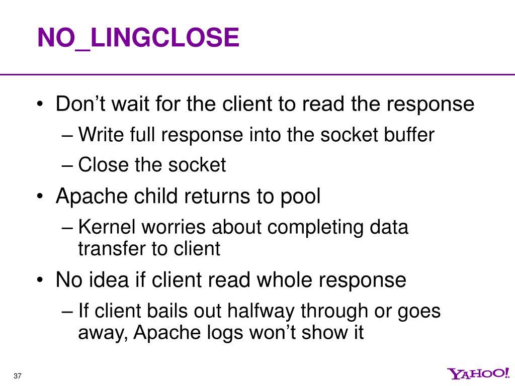 NO_LINGCLOSE