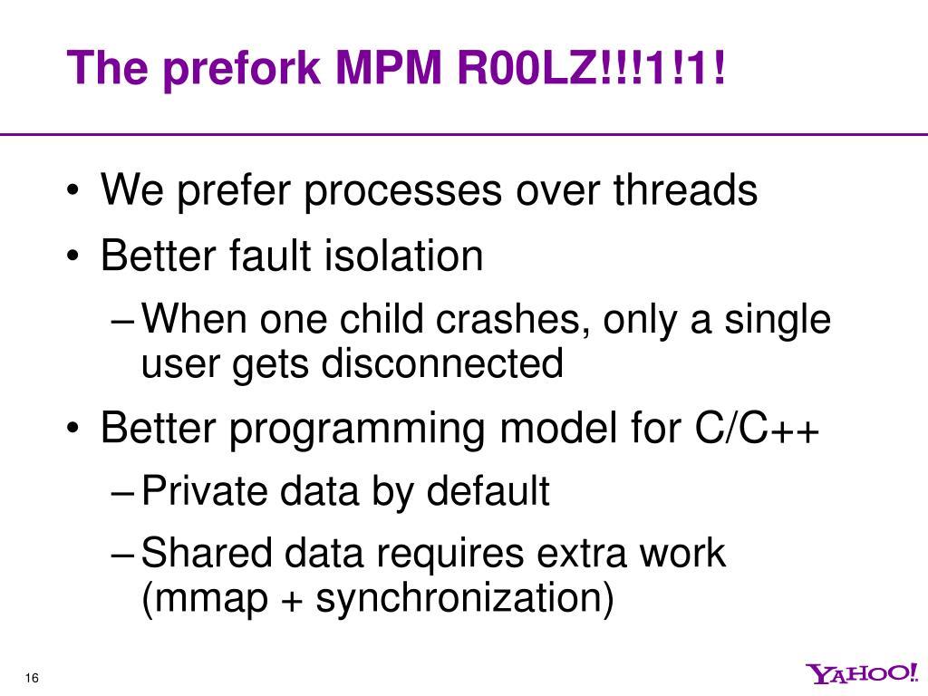 The prefork MPM R00LZ!!!1!1!