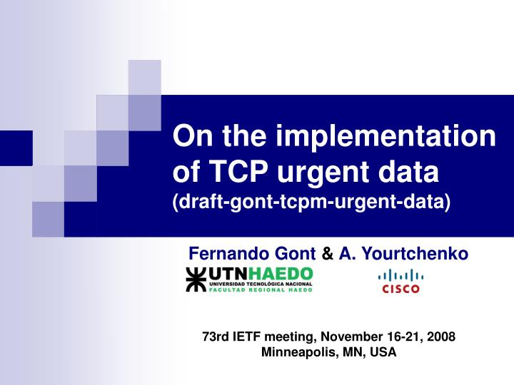 On the implementation of tcp urgent data draft gont tcpm urgent data l.jpg