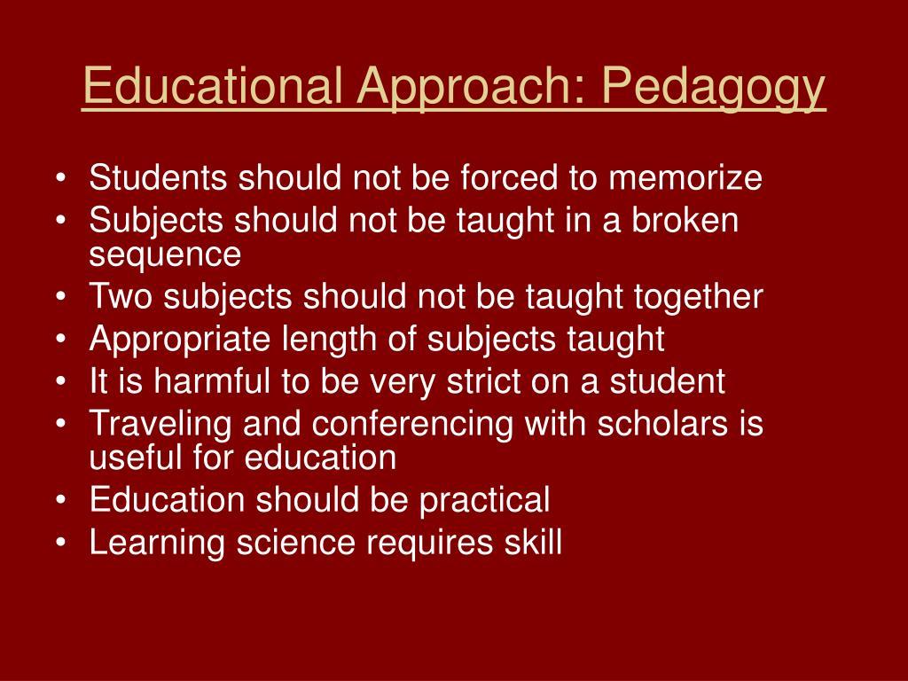 Educational Approach: Pedagogy