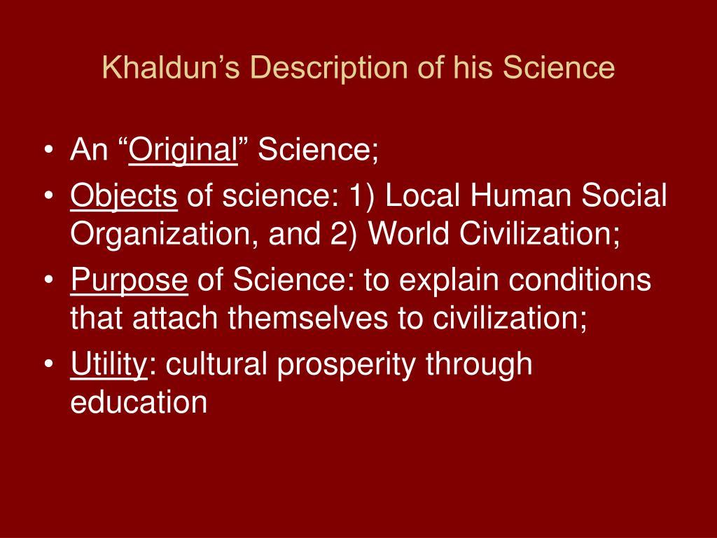 Khaldun's Description of his Science