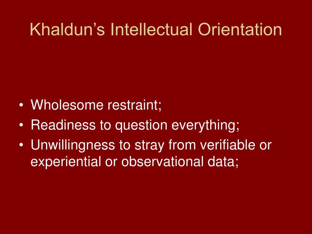 Khaldun's Intellectual Orientation