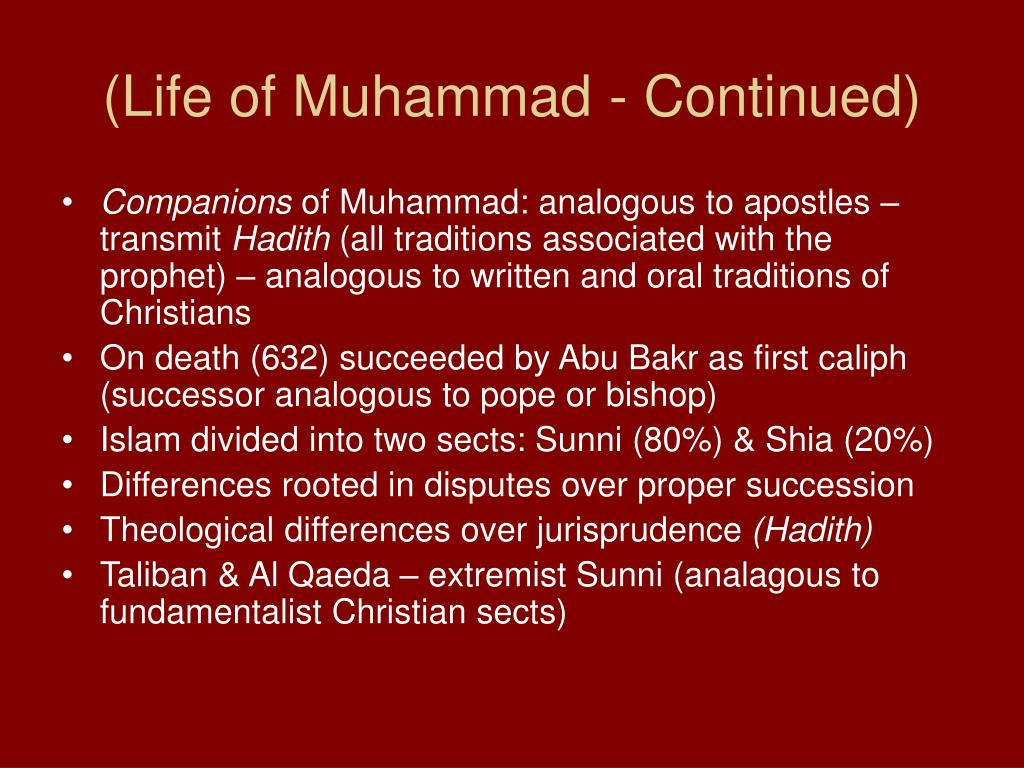 (Life of Muhammad - Continued)