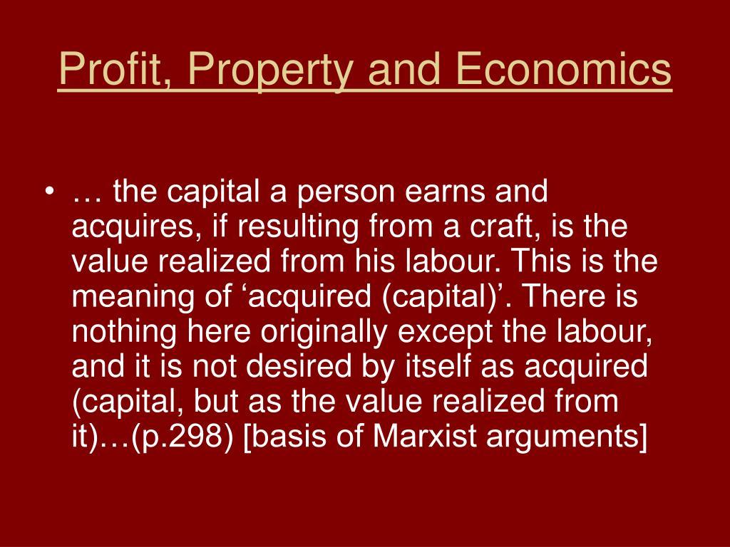 Profit, Property and Economics