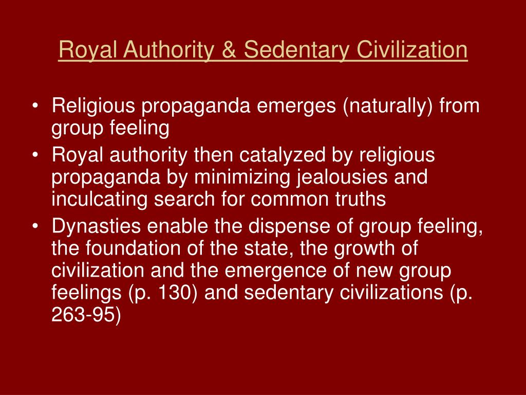 Royal Authority & Sedentary Civilization