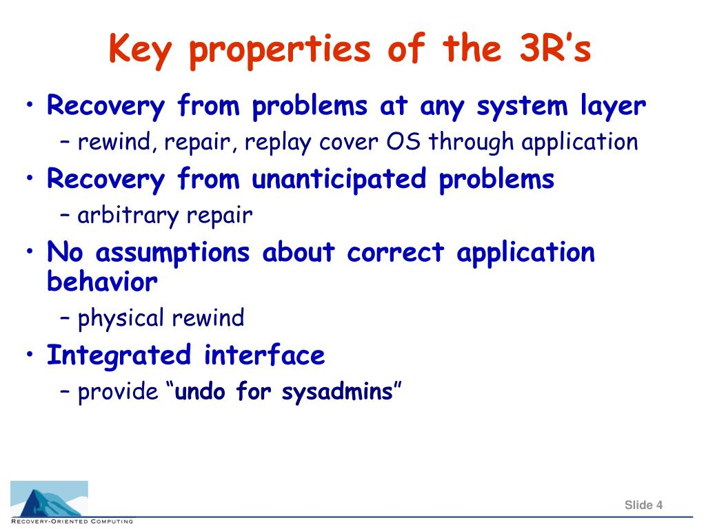 Key properties of the 3R's