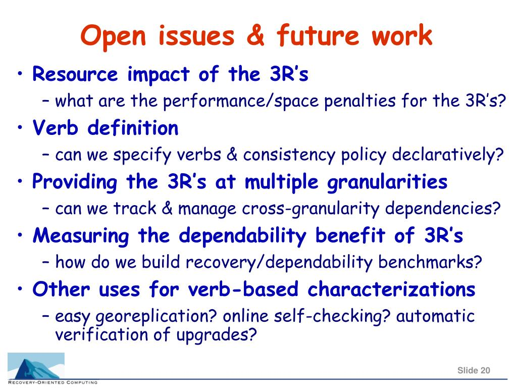Open issues & future work