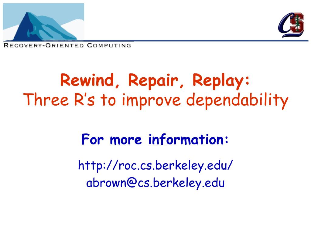 Rewind, Repair, Replay: