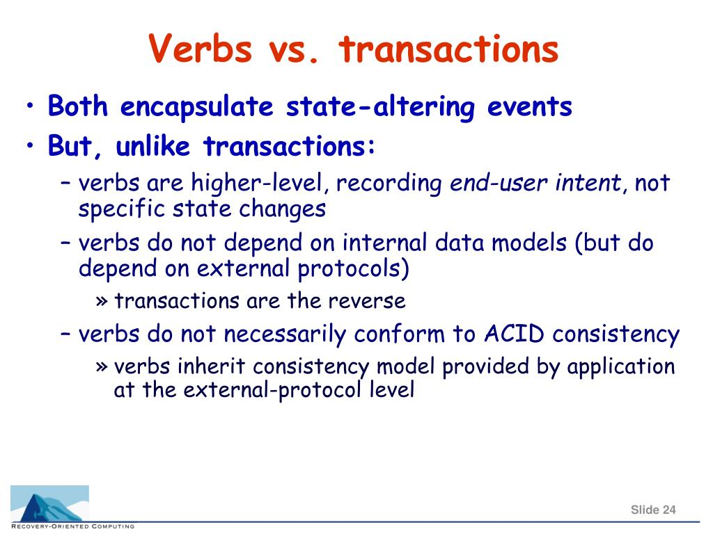 Verbs vs. transactions