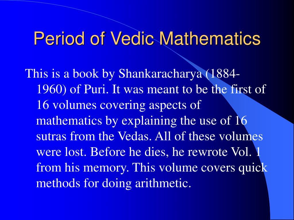Period of Vedic Mathematics