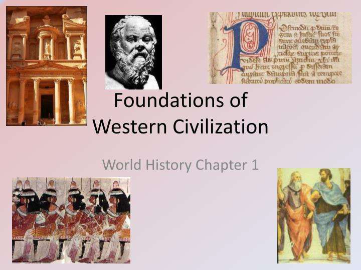 Foundations of western civilization l.jpg