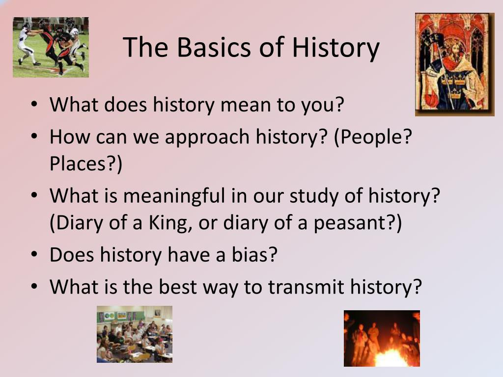 The Basics of History