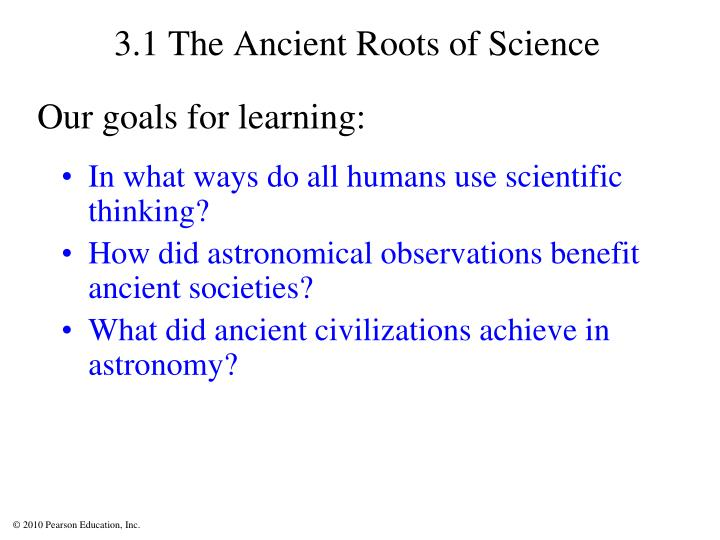 3 1 the ancient roots of science
