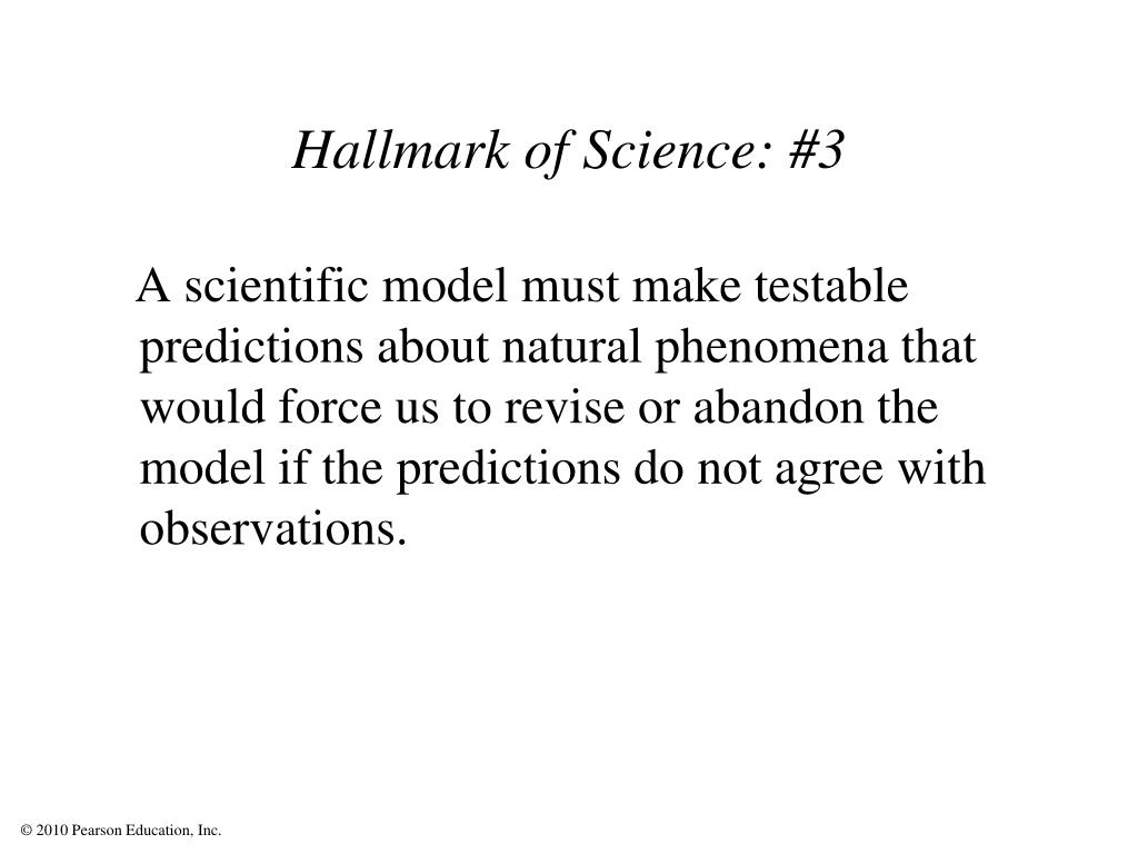 Hallmark of Science: #3