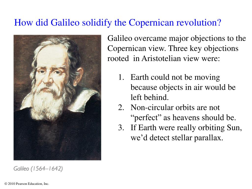 How did Galileo solidify the Copernican revolution?