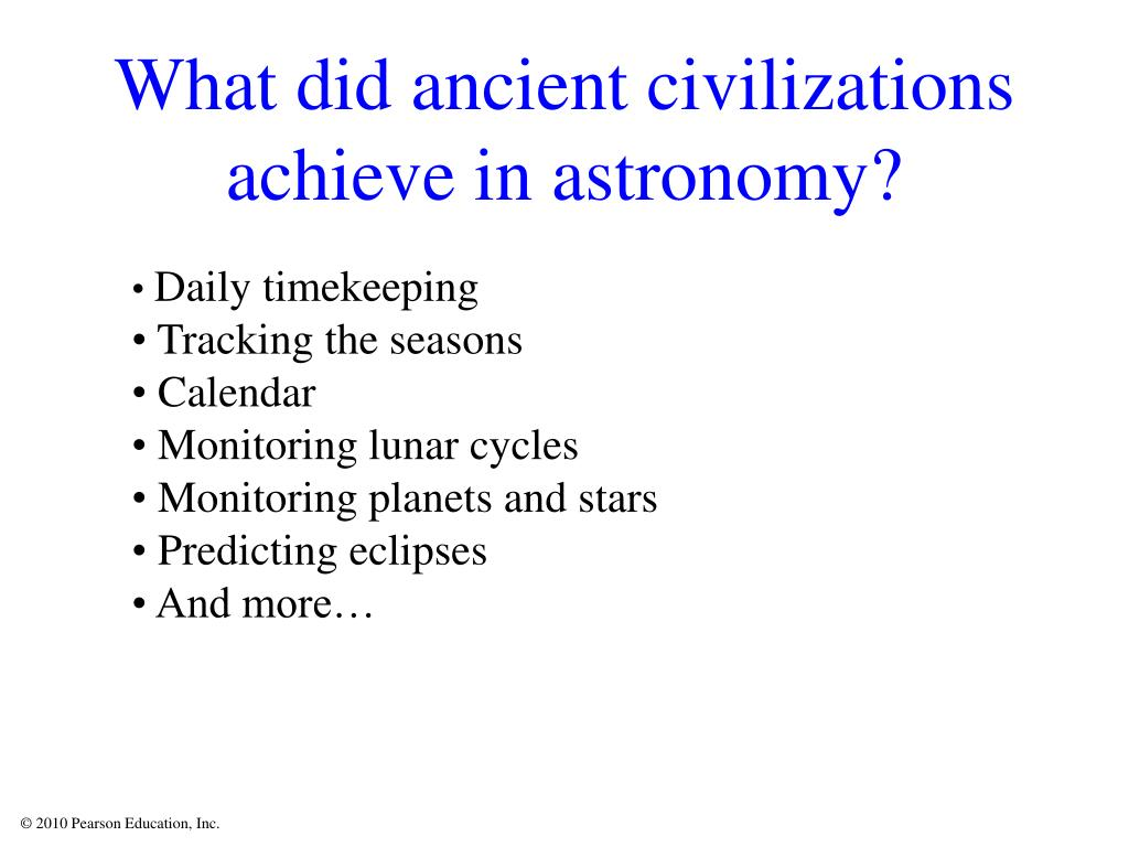 What did ancient civilizations achieve in astronomy?