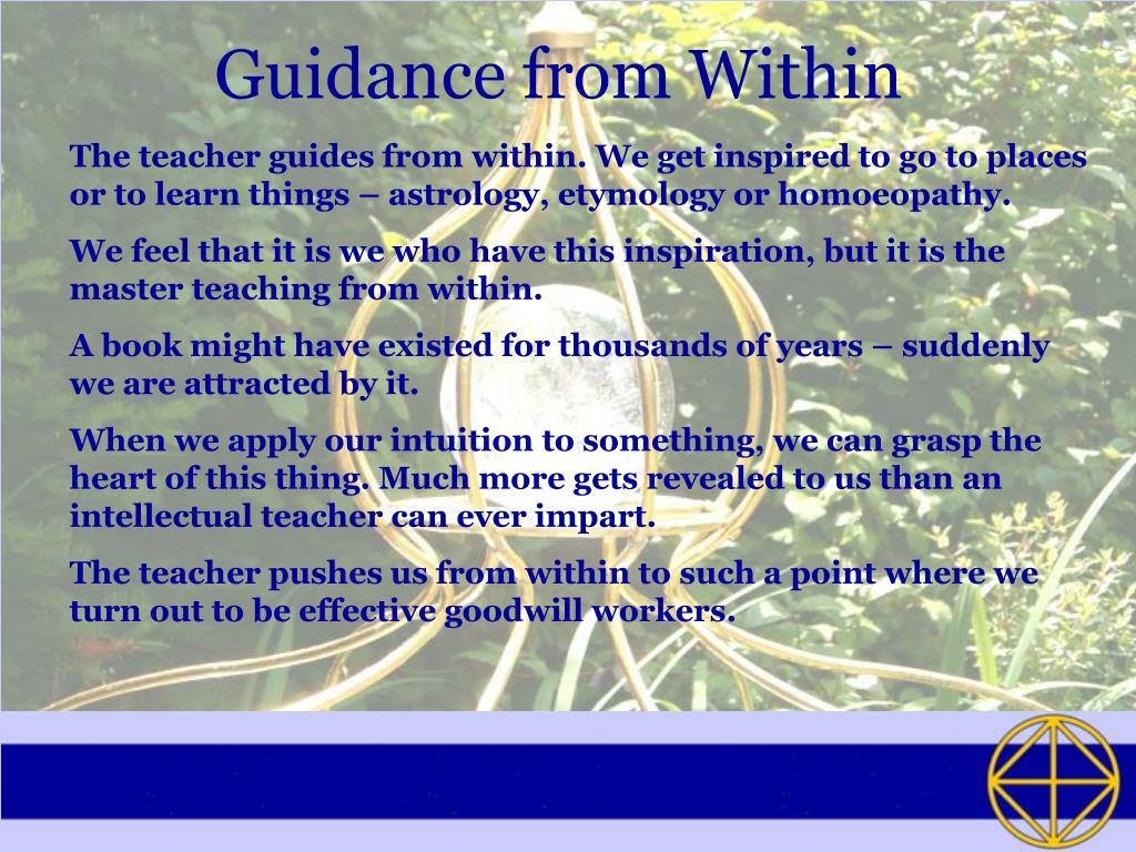 Guidance from Within