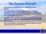the teacher principle