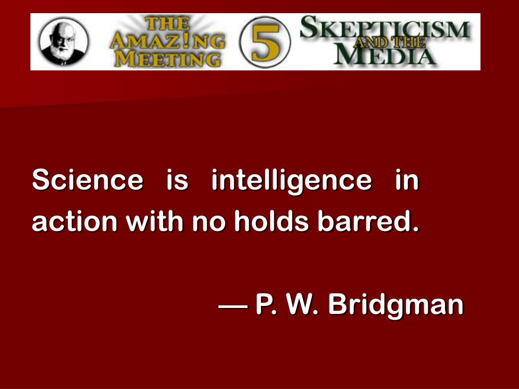 Science   is   intelligence   in