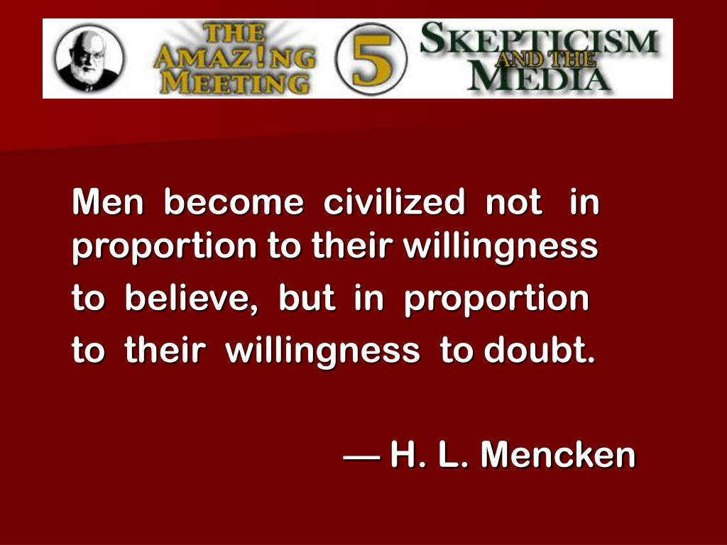 Men  become  civilized  not   in  proportion to their willingness