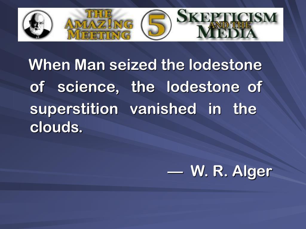 When Man seized the lodestone