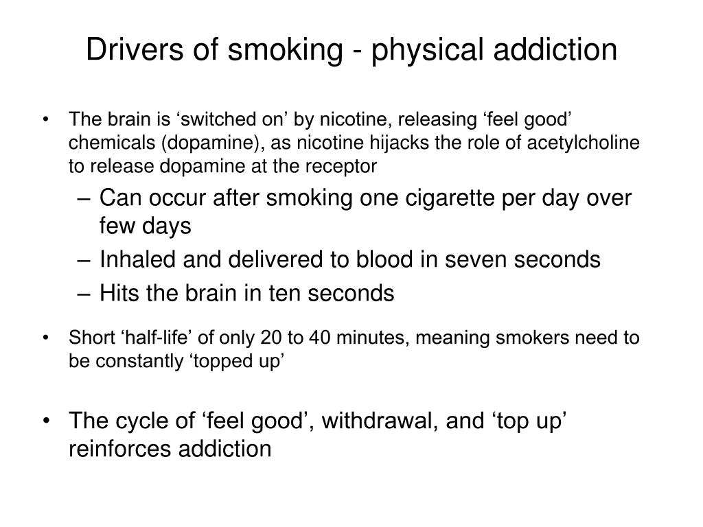 Drivers of smoking - physical addiction