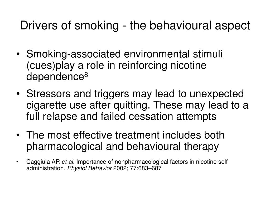 Drivers of smoking - the behavioural aspect
