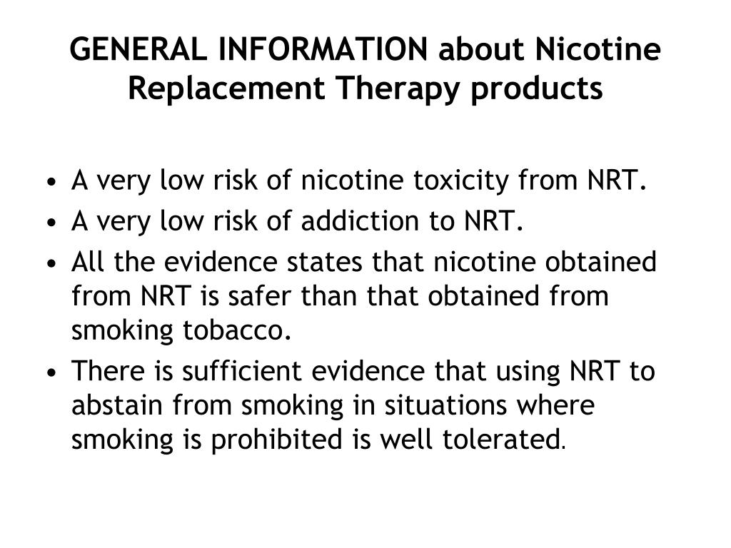 GENERAL INFORMATION about Nicotine Replacement Therapy products