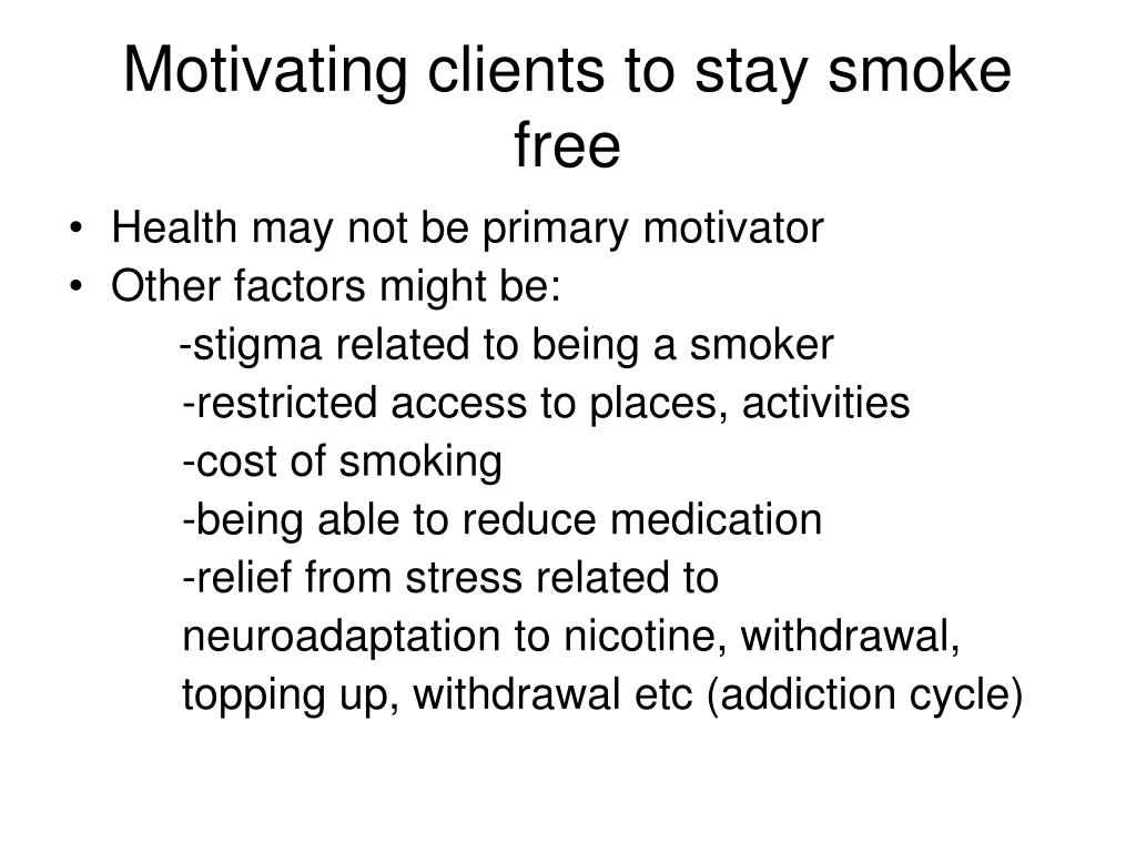 Motivating clients to stay smoke free