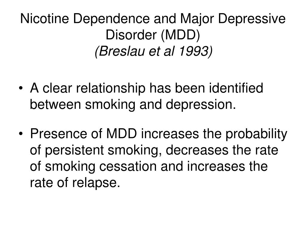 Nicotine Dependence and Major Depressive Disorder (MDD)