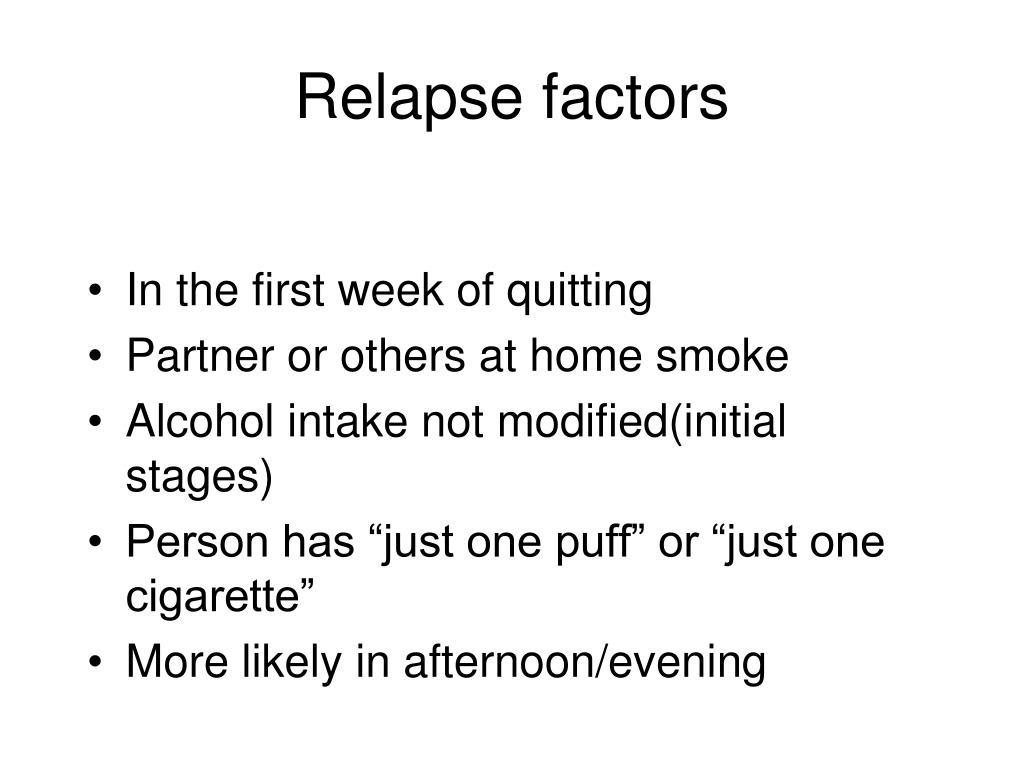 Relapse factors