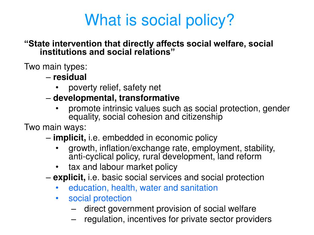 What is social policy?