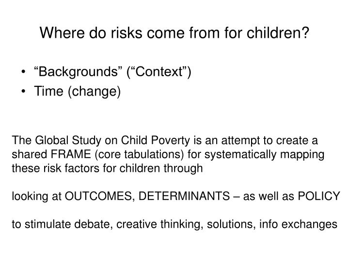 Where do risks come from for children3