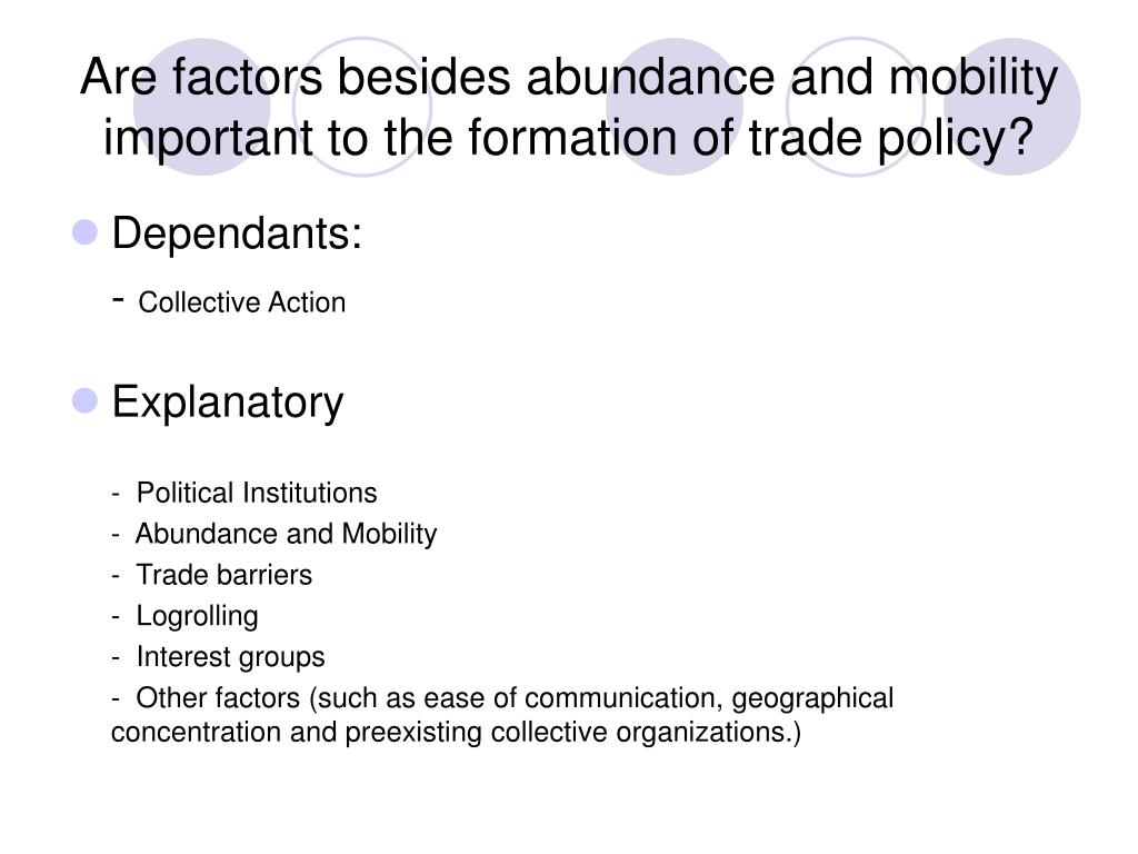Are factors besides abundance and mobility important to the formation of trade policy?
