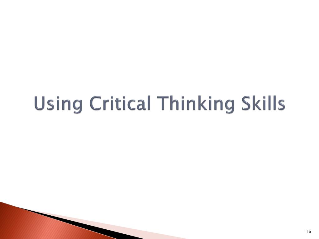 using critical thinking skills in the classroom Dr sara hannam discusses the importance of critical thinking skills and how we teach these skills to students in the eap (english for academic purposes) classroom.