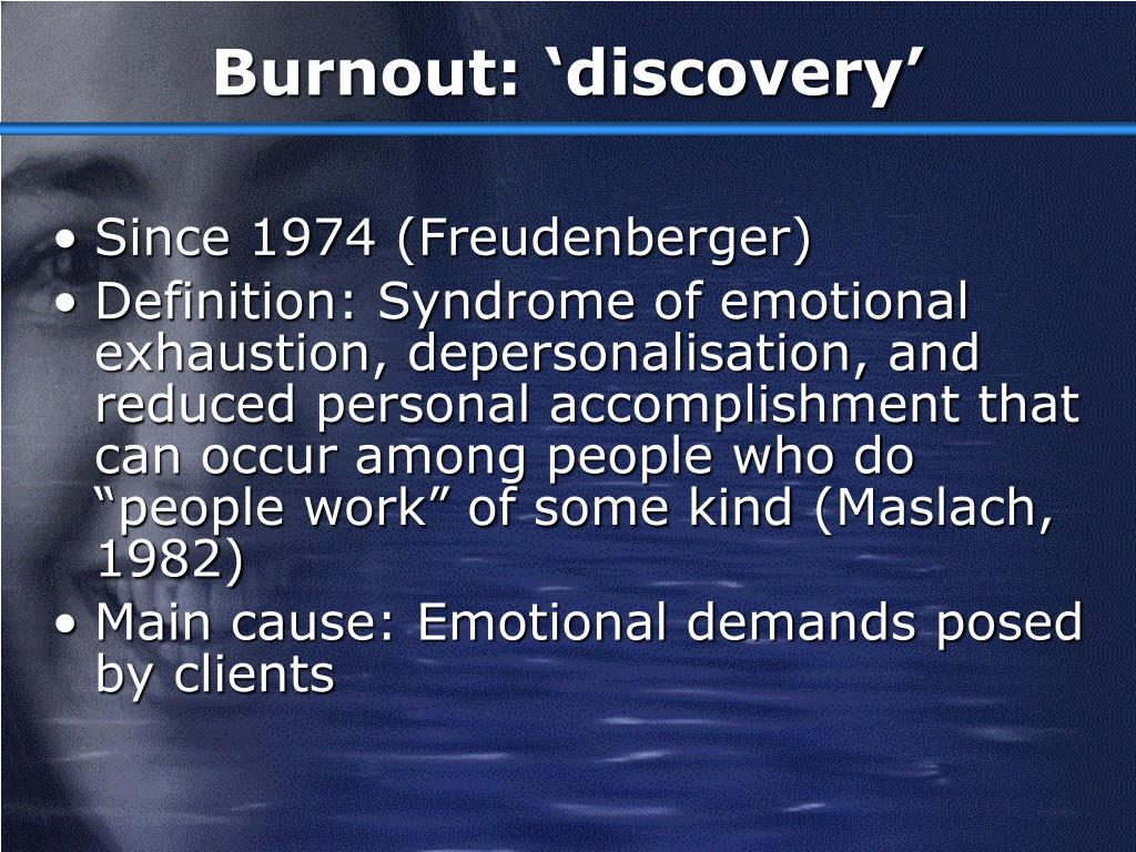 Burnout: 'discovery'