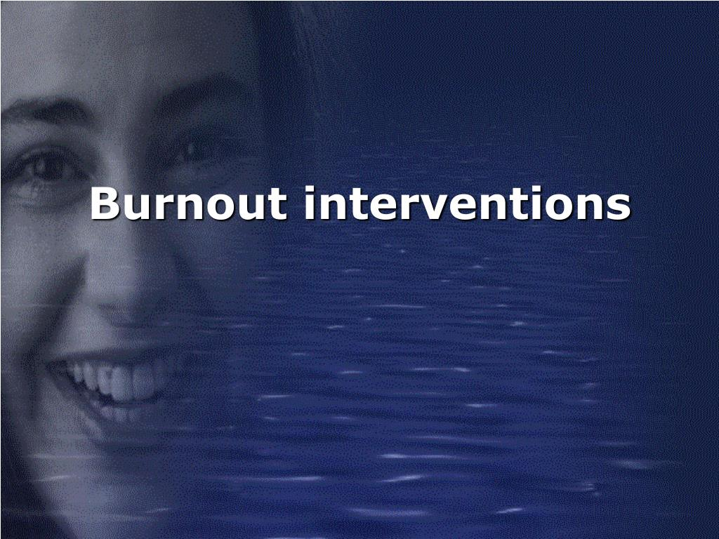 Burnout interventions