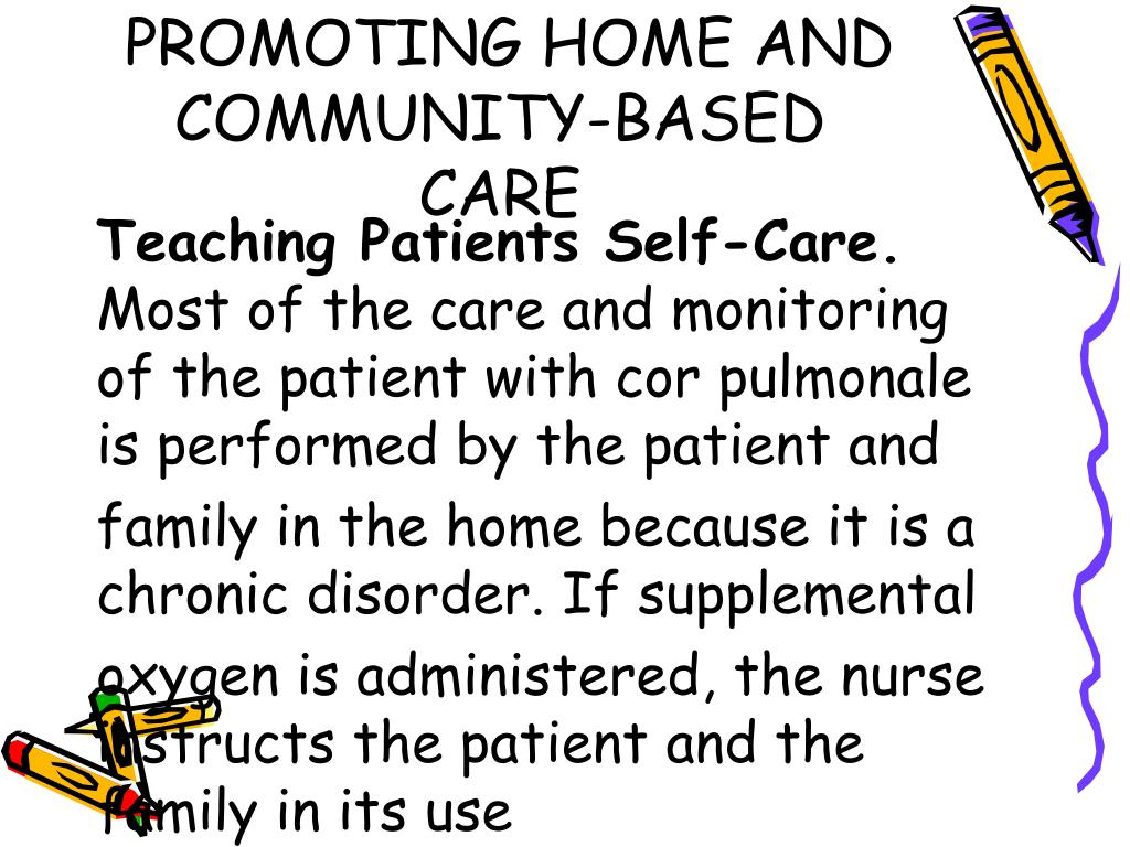 PROMOTING HOME AND COMMUNITY-BASED CARE