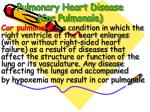 pulmonary heart disease cor pulmonale