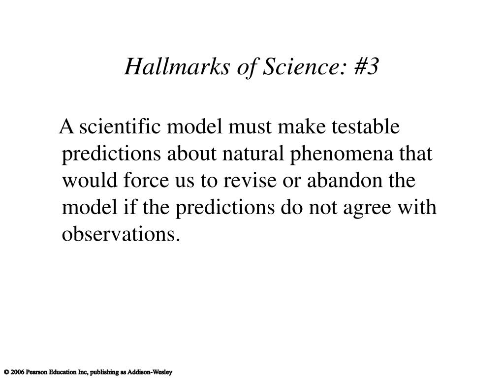 Hallmarks of Science: #3