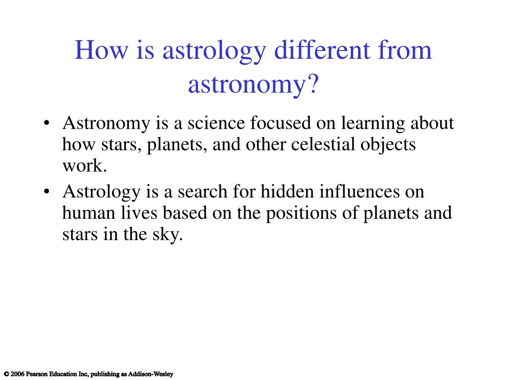 How is astrology different from astronomy?