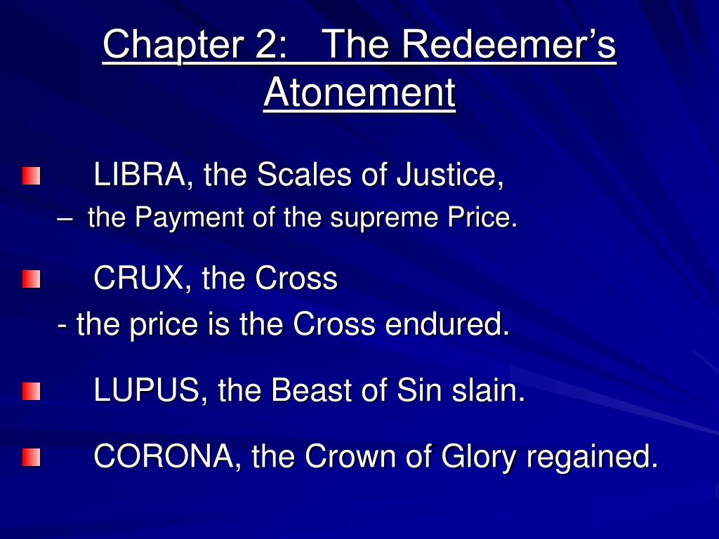 Chapter 2:   The Redeemer's Atonement