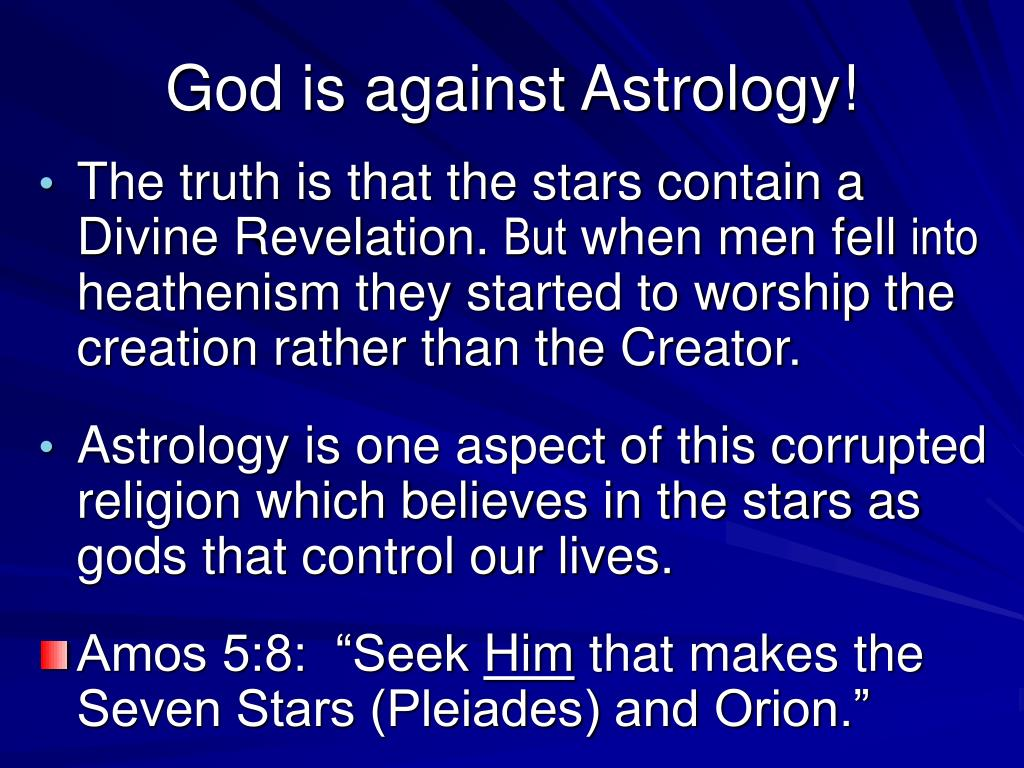 God is against Astrology!