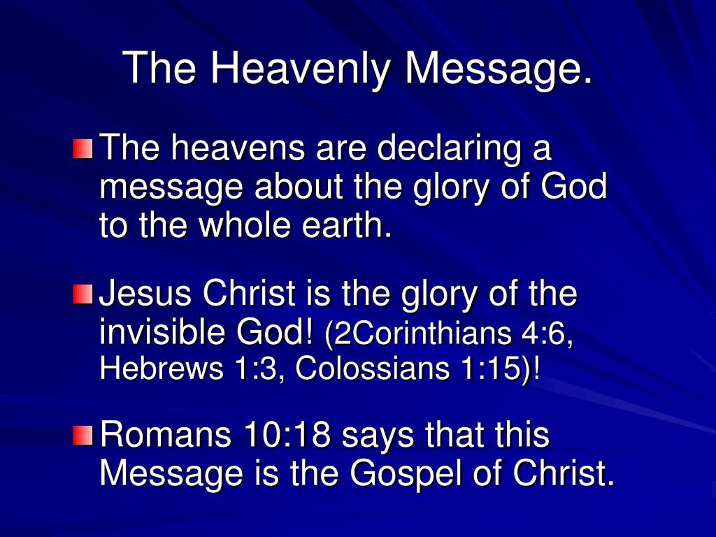 The Heavenly Message.
