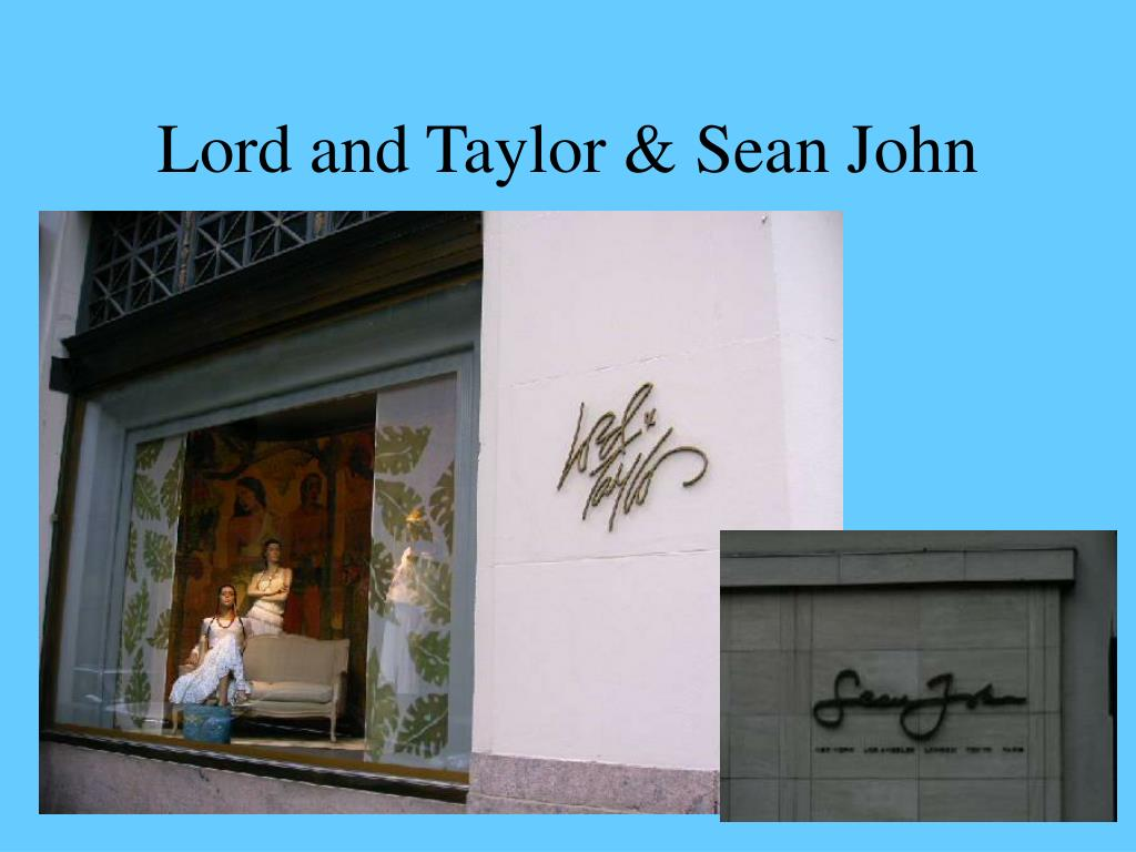 Lord and Taylor & Sean John